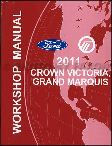 2011 Ford Crown Victoria Mercury Grand Marquis Repair Shop Manual Original