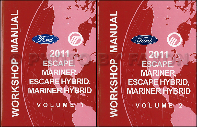 2011 Ford Escape and Mercury Mariner Repair Shop Manual Original 2 Volume Set