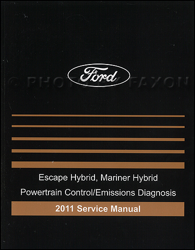2011 HYBRID Ford Escape Mercury Mariner Engine and Emissions Diagnosis Manual Original