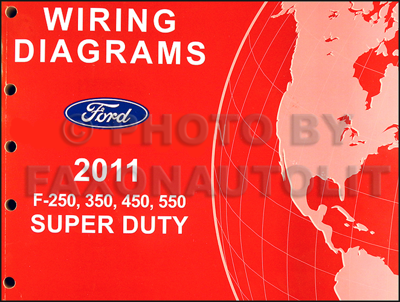 2011 ford f 250 thru 550 super duty wiring diagram manual original rh faxonautoliterature com 2011 F250 Wiring Diagram 2006 F350 Trailer Wiring Diagram