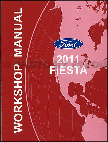 2011 Ford Fiesta Repair Shop Manual Original