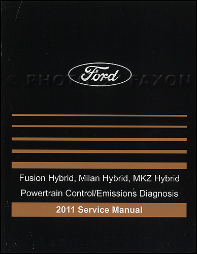 2011 HYBRID Ford Fusion Mercury Milan Lincoln MKZ Engine and Emissions Diagnosis Manual Original