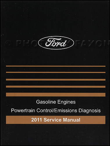 2011 Ford Gasoline Engine and Emissions Diagnosis Manual Original