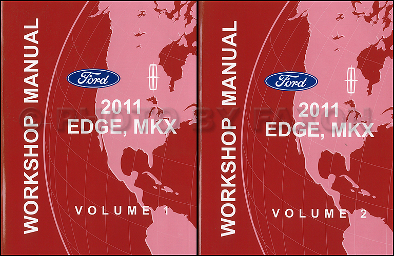2011 Ford Edge and Lincoln MKX Repair Shop Manual Original 2 Volume Set