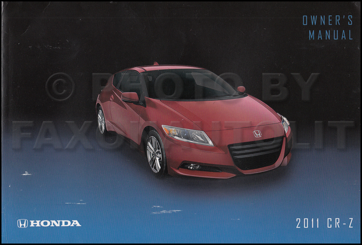 2011 Honda CR-Z Owner's Manual Original