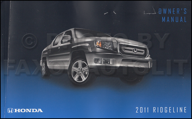 2011 Honda Ridgeline Owner's Manual Original