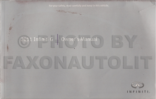2011 Infiniti G25 and G37 Coupe & Sedan Owner's Manual Original