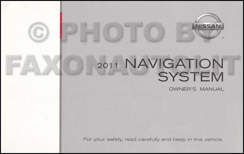 2011 Nissan LCN Navigation System Owners Manual Original