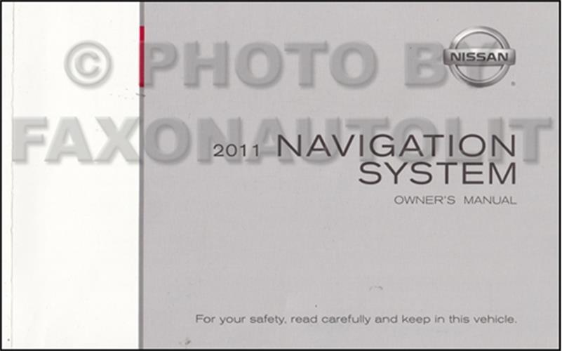 2011 Nissan Navigation System Owners Manual Original