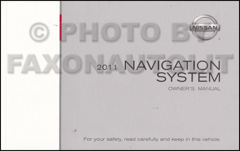 2011 Nissan Armada and Pathfinder Navigation System Owners Manual Original