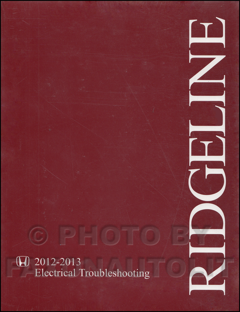 2012-2013 Honda Ridgeline Electrical Troubleshooting Manual Original