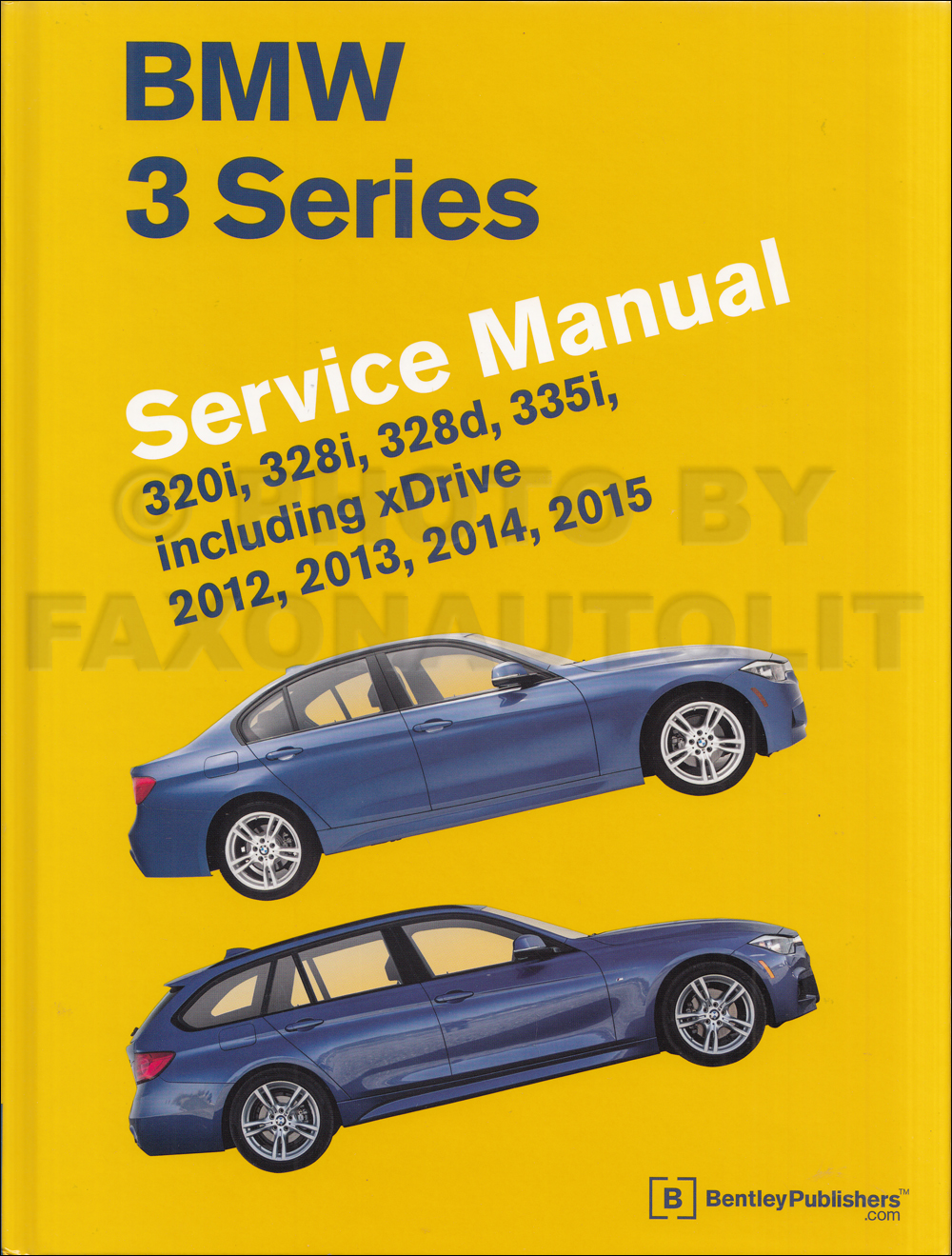 2012-2015 BMW 3 Series Bentley Repair Shop Manual 320i 328i 328d 335i