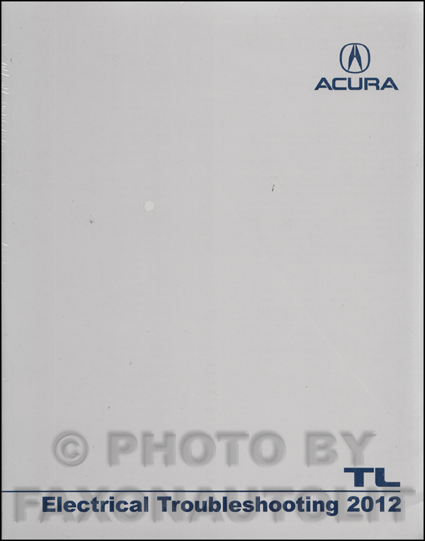 2012-2013 Acura TL Electrical Troubleshooting Manual Original