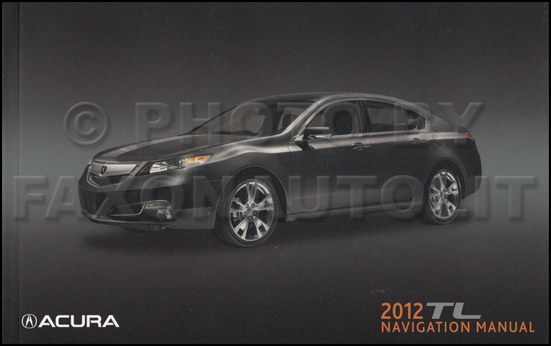 2012 Acura TL Navigation System Owners Manual Original
