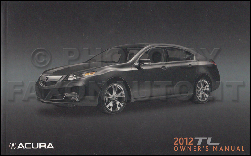 2012 Acura TL Owners Manual Original