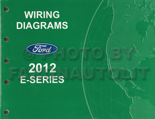 2012 Ford Econoline Van and Club Wagon Wiring Diagram Manual Original