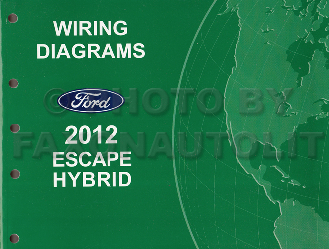 2012 Ford Escape Hybrid Wiring Diagram Manual Original