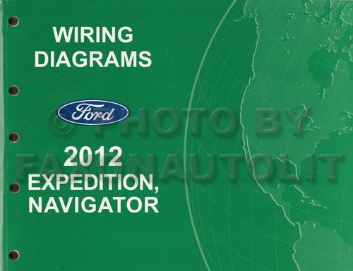 2012 Ford Expedition Lincoln Navigator Wiring Diagram Manual Original