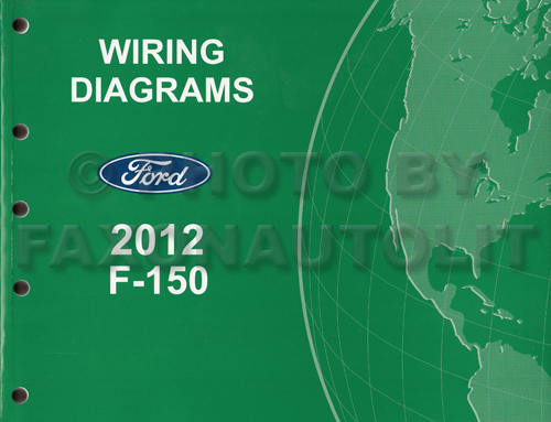 2012 Ford F-150 Pickup Truck Wiring Diagram Manual Original