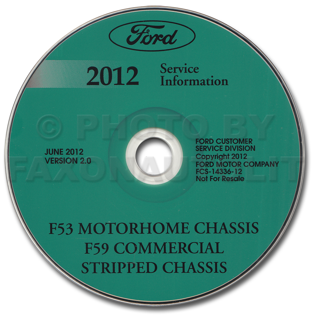 2012 Ford F53 Motorhome and F59 Repair Shop Manual on CD-ROM Original
