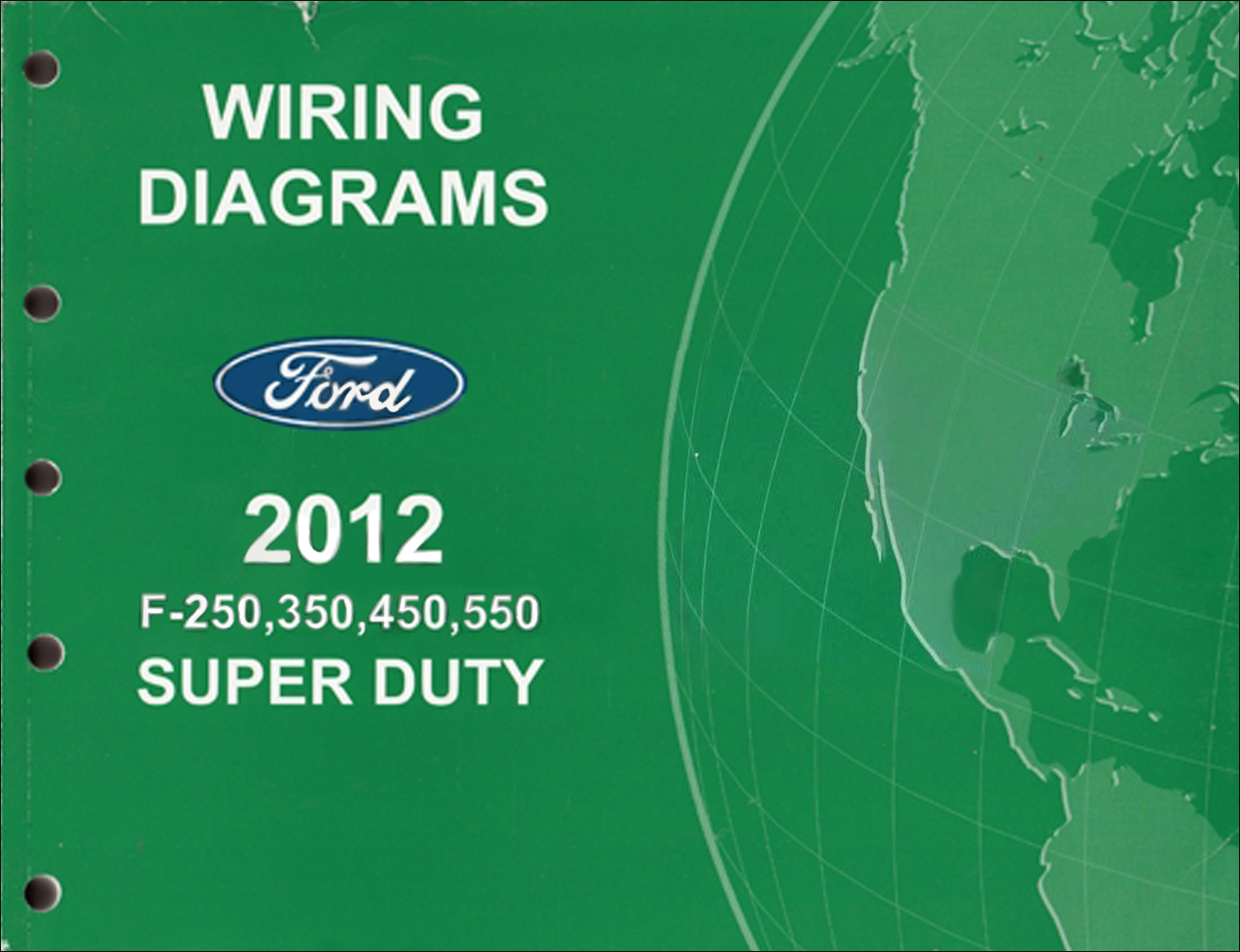 2012 Ford F-250 thru 550 Super Duty Wiring Diagram Manual Original
