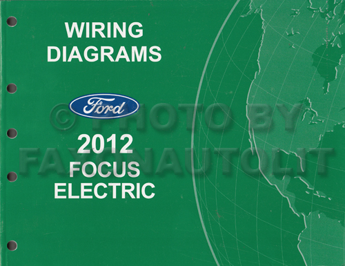 2012 Ford Focus Electric Wiring Diagram Manual Original Electrical Wiring Manual on electrical insulation manual, electrical safety manual, electrical controls, chemistry manual, electrical diagram, home wiring manual,