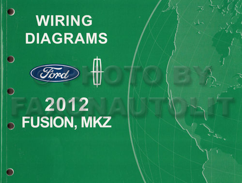 2012 ford fusion lincoln mkz wiring diagram manual original 2012 Suzuki Sx4 Wiring Diagram