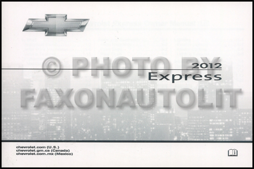 2012 Express Van Owners Manual Original