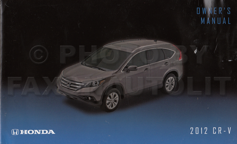 2012 Honda CR-V Owner's Manual Original