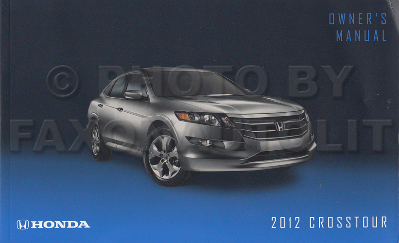 2012 Honda Crosstour Owner's Manual Original