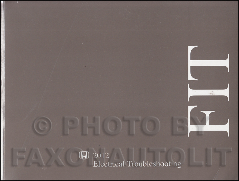 2012 Honda Fit Electrical Troubleshooting Manual Original