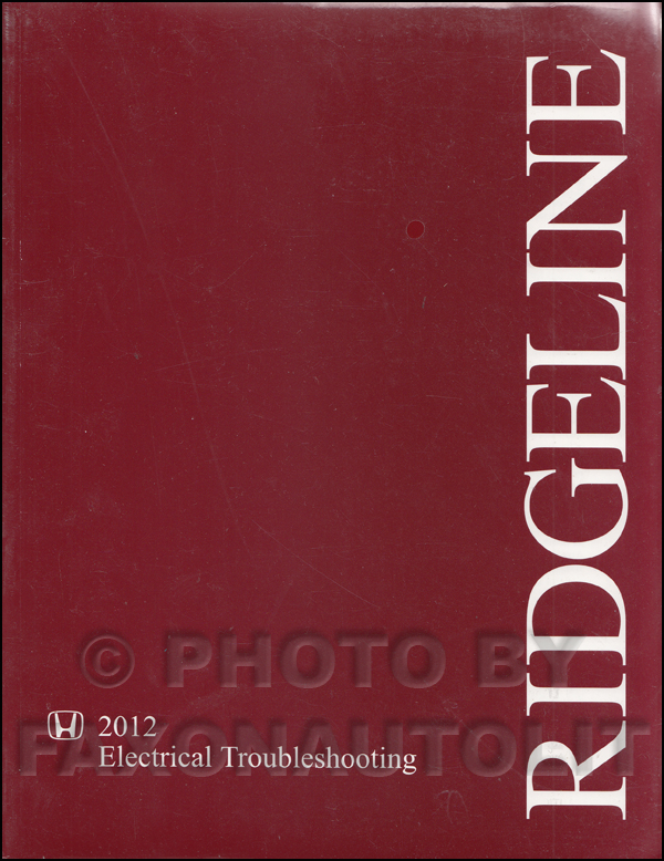 2012 Honda Ridgeline Electrical Troubleshooting Manual Original