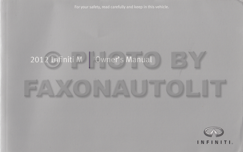 2012 Infiniti M Owner's Manual Original Gas M37 M56