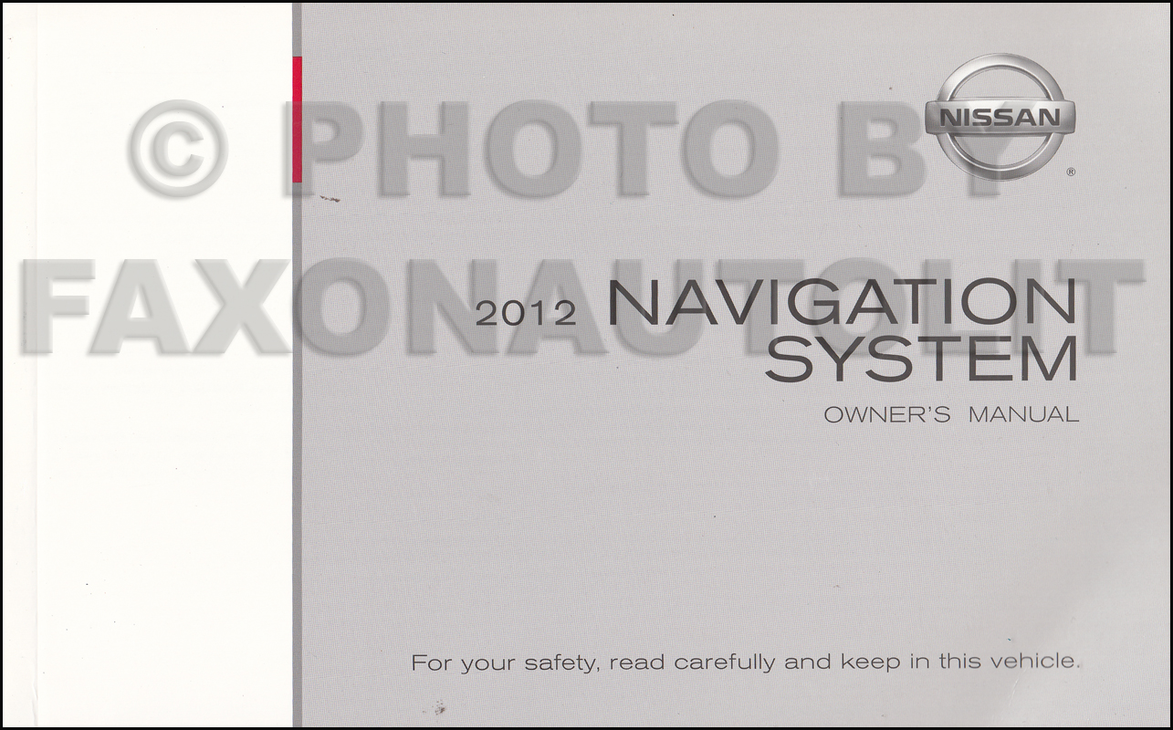 2012 Nissan Navigation System Owners Manual Original