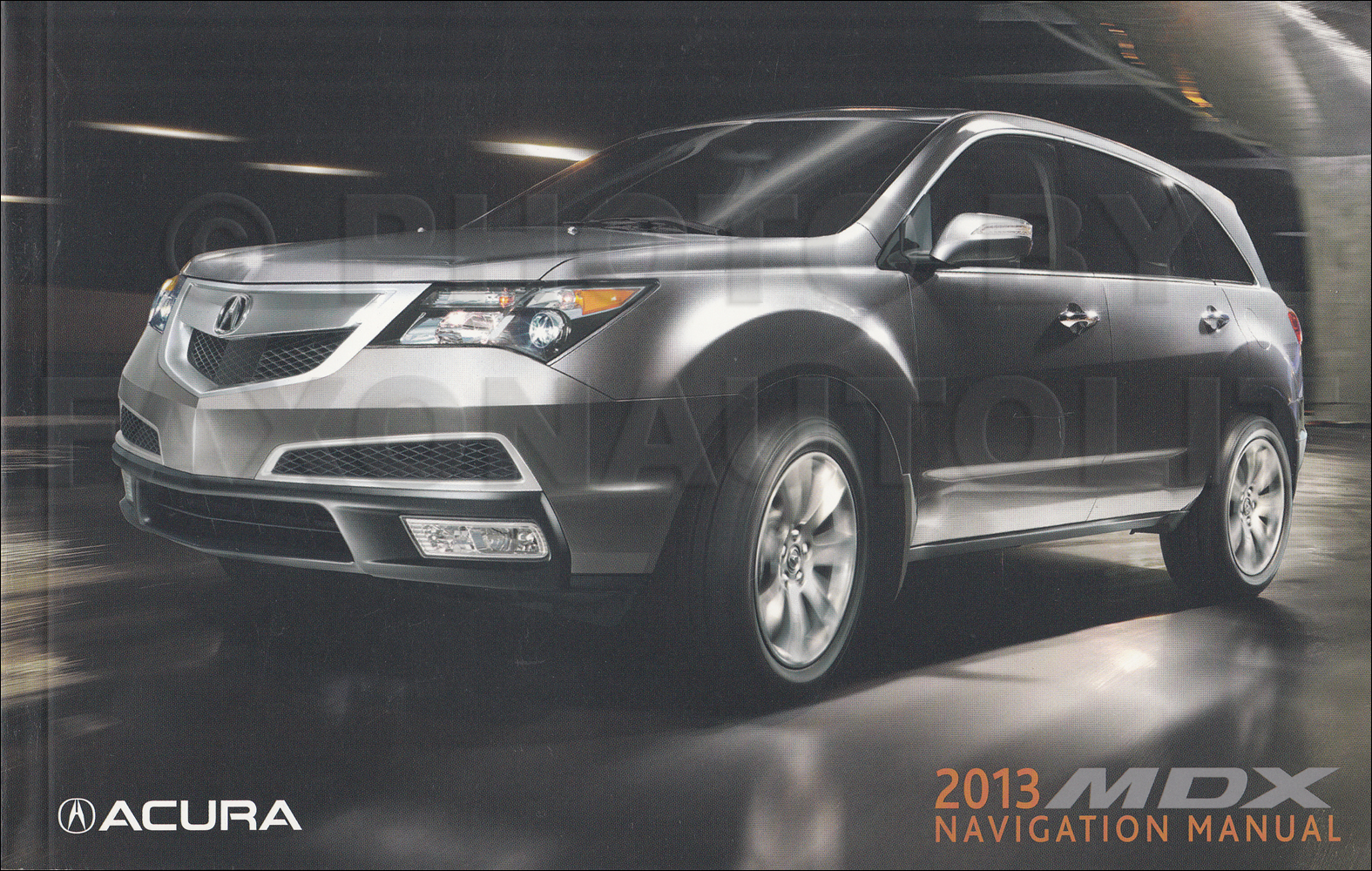 2013 Acura MDX Navigation System Owners Manual Original