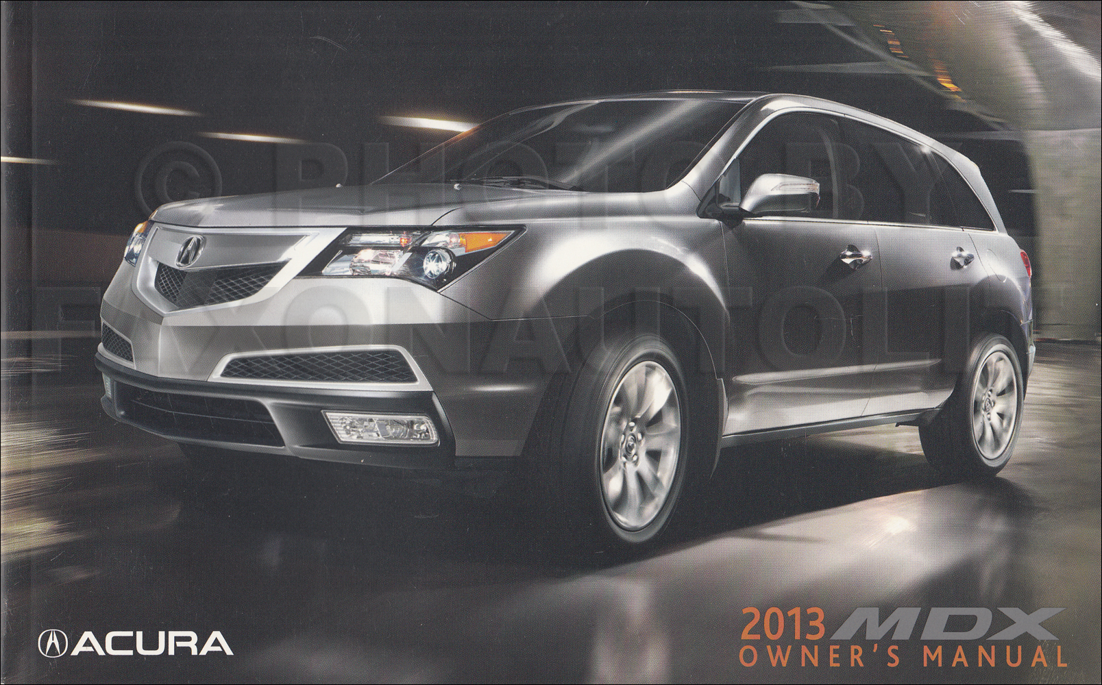 2013 Acura MDX Owner's Manual Original