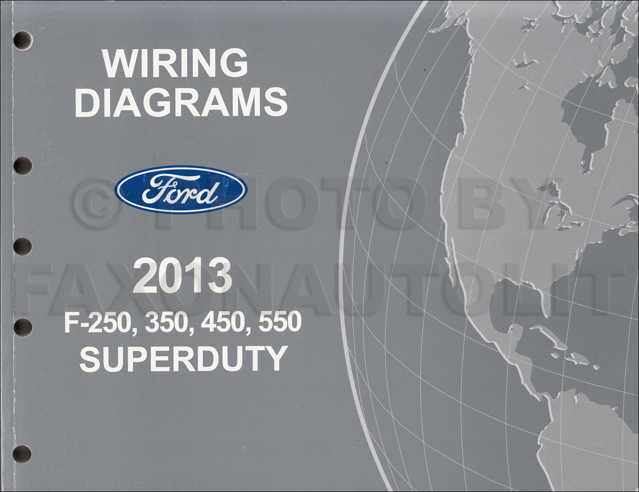 2013 Ford F250-F550 Super DutyTruck Wiring Diagram Manual ...