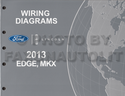 2013 Ford Edge Lincoln MKX Wiring Diagram Manual Original