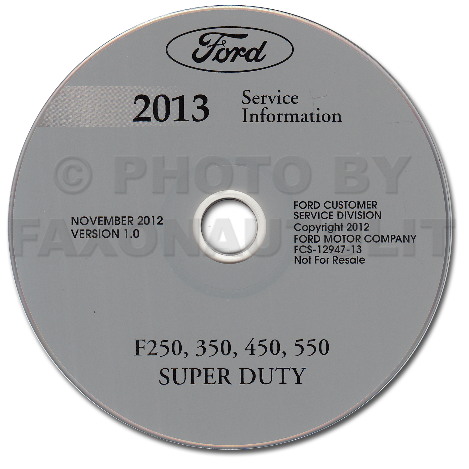 2013 Ford F250 F350 F450 F550 Super Duty Truck Repair Shop Manual on CD-ROM Original