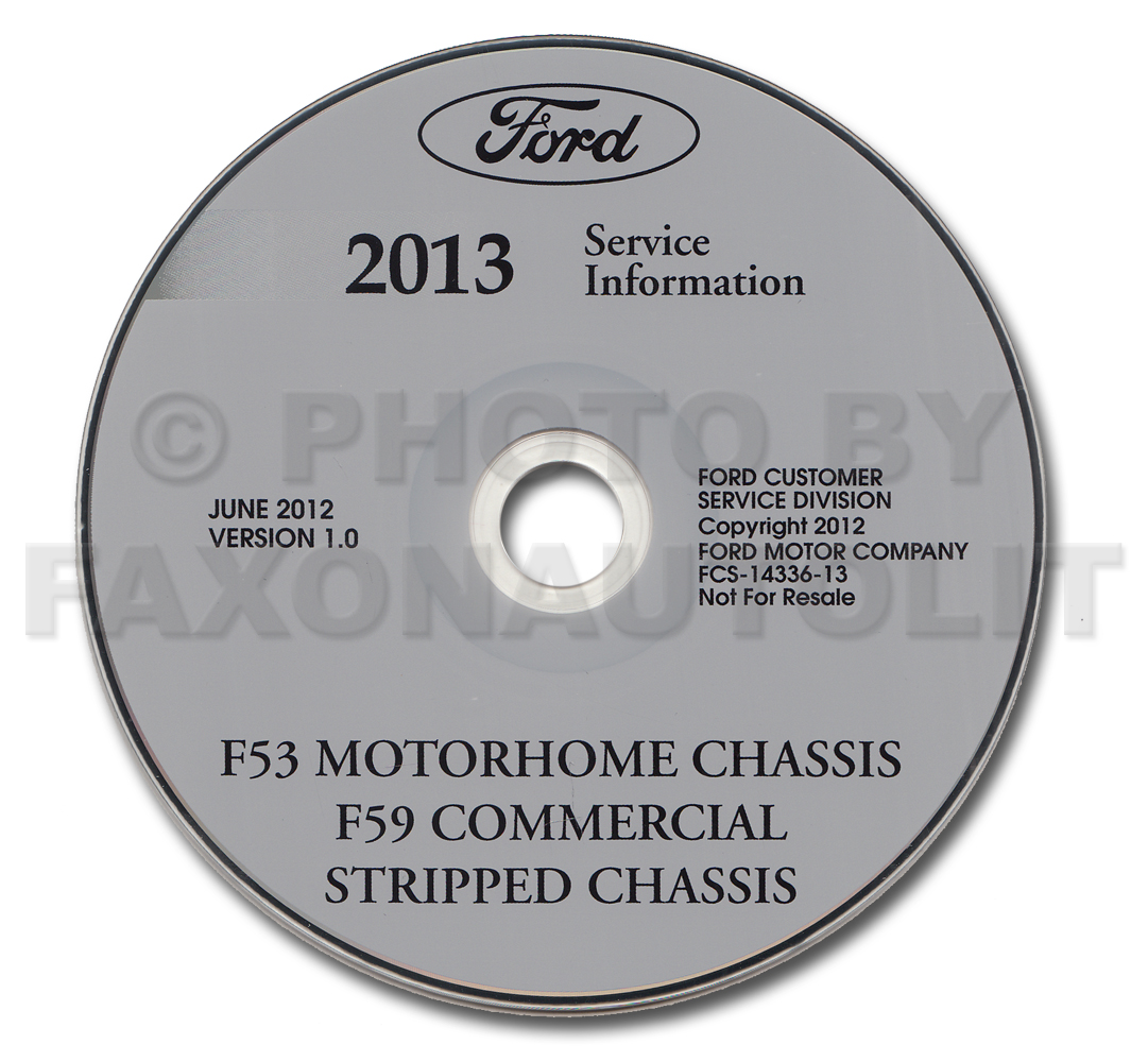 2013 Ford F53 Motorhome and F59 Repair Shop Manual on CD-ROM Original