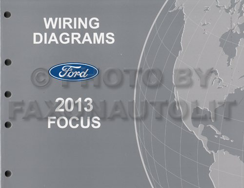 2013 ford focus wiring diagram manual original rh faxonautoliterature com ford focus wiring diagram 2007 ford focus wiring diagram