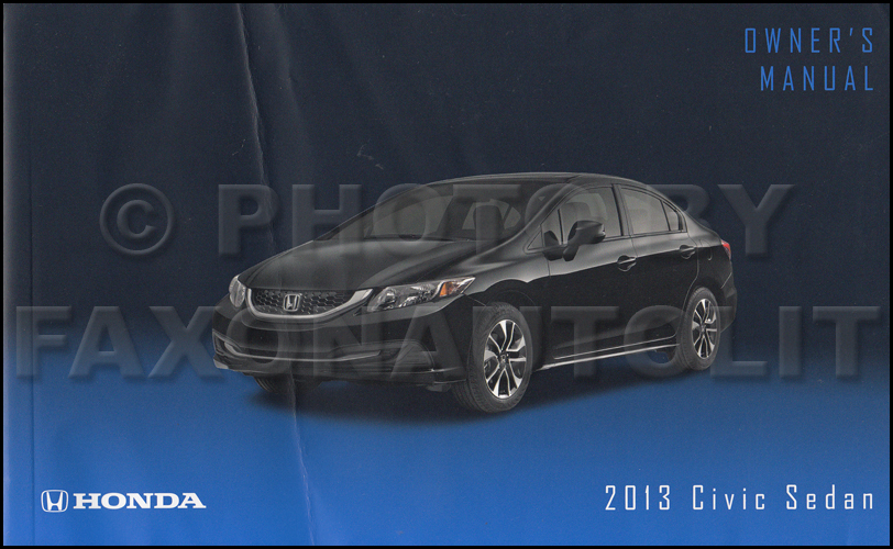 2013 Honda Civic Sedan Owner's Manual Original 4 Door