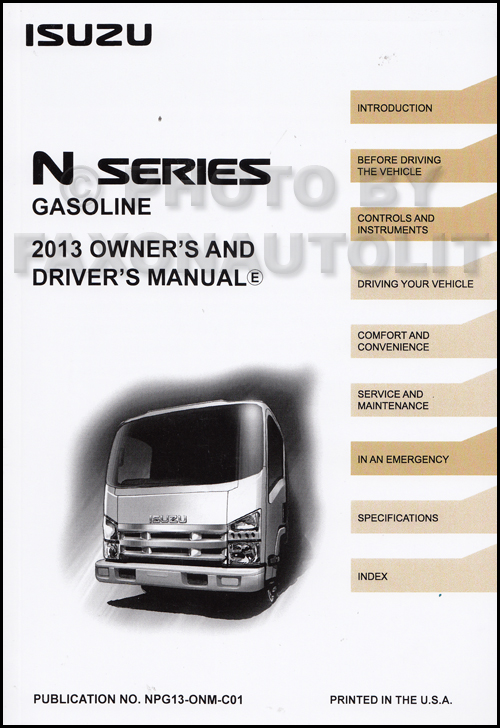 2013  Isuzu NPR and NPR-HD Gas Truck Owner's Manual Original