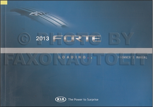 2013 Kia Forte Owners Manual Original