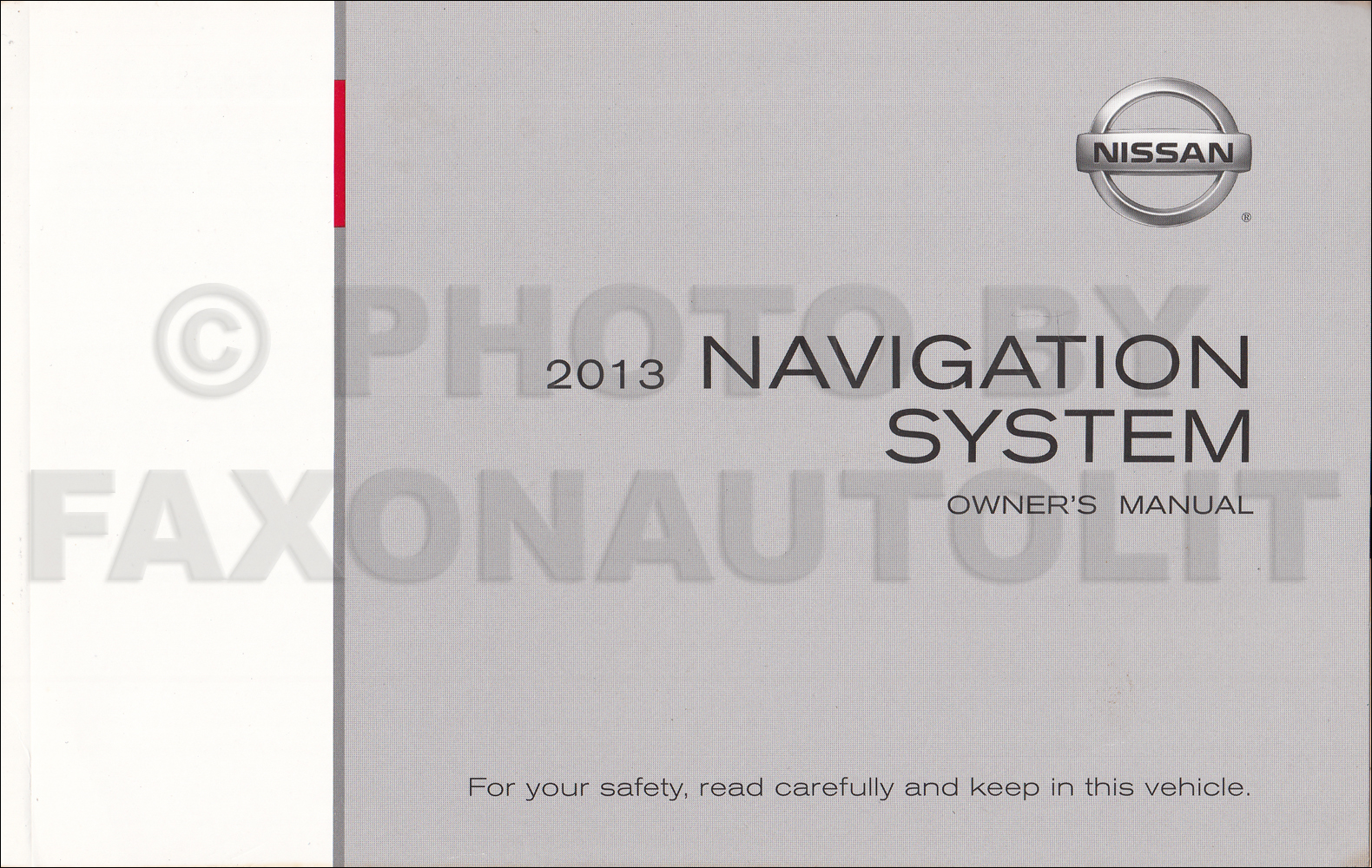 2013 Nissan LCN Navigation System Owners Manual Original