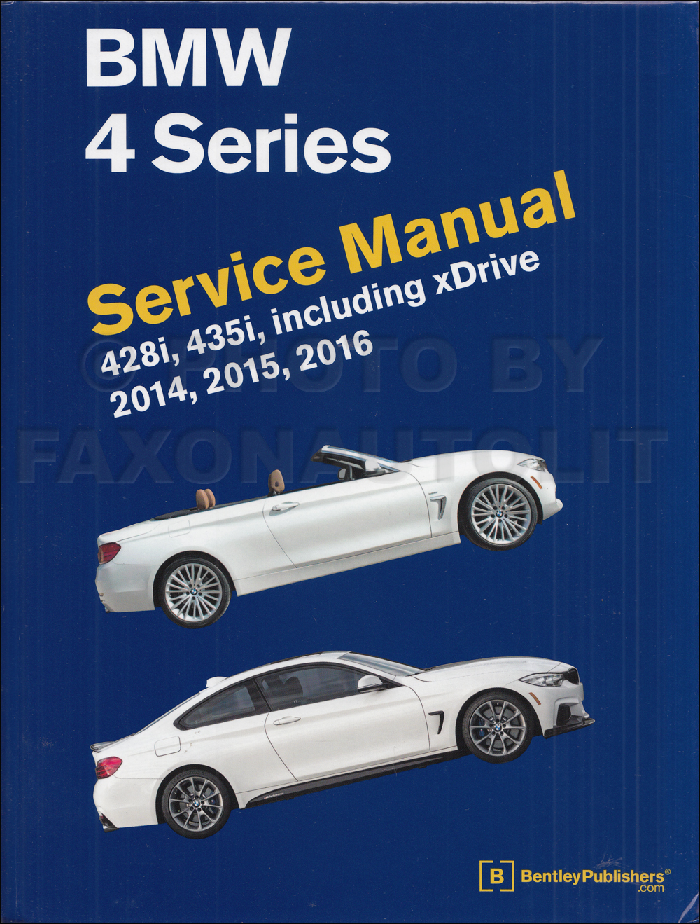 2014-2016 BMW 4 Series Bentley Repair Shop Manual 428i 435i