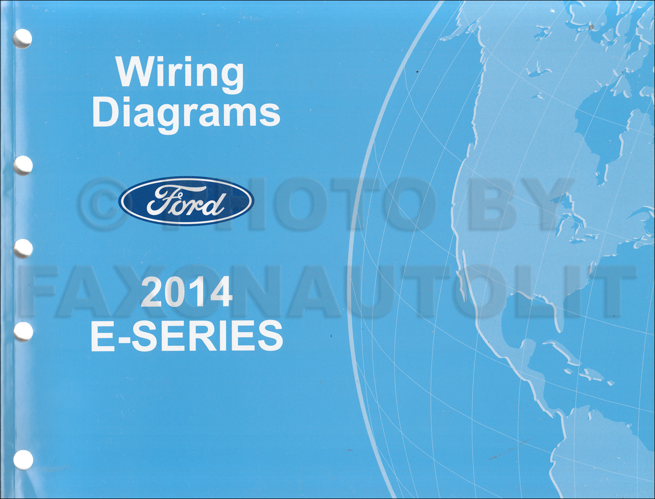 2014 Ford Econoline Wiring Diagram Manual Original Van E150 E250 E350 E450Faxon Auto Literature