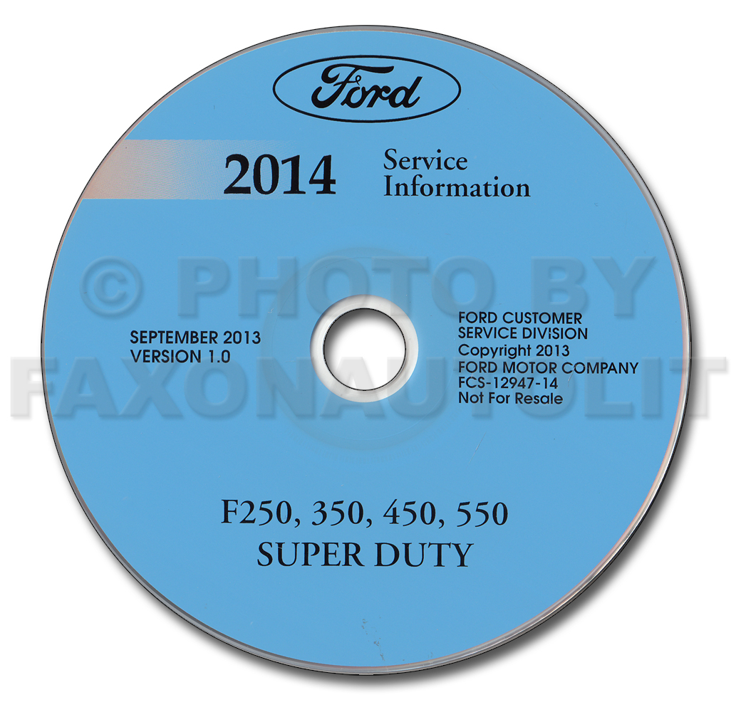 2014 Ford F-250 thru 550 Super Duty Repair Shop Manual on CD-ROM Original