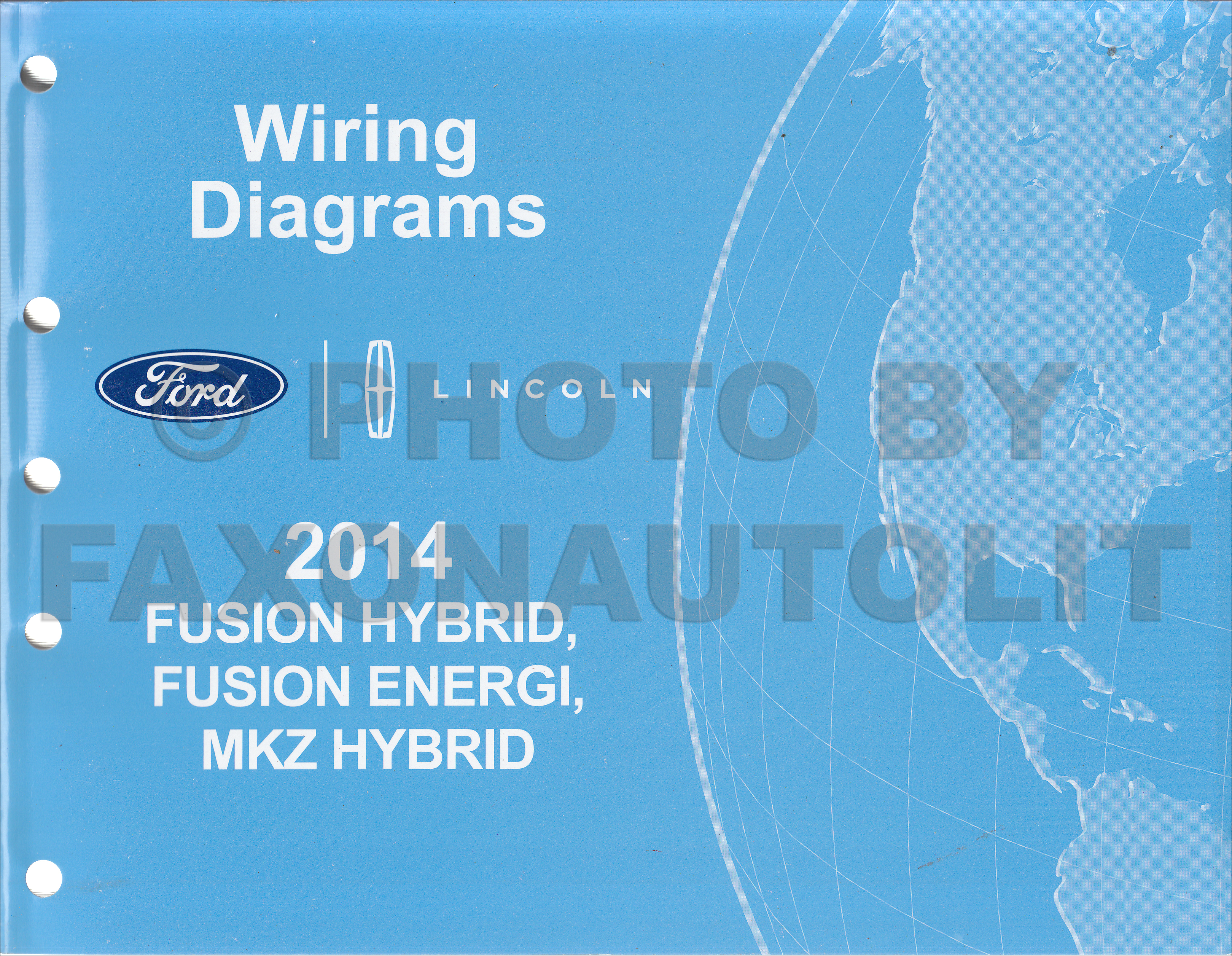 2014 Ford Fusion Energi Hybrid Lincoln MKZ HYBRID Wiring Diagram Manual  Original | Hybrid Wiring Diagrams |  | Faxon Auto Literature