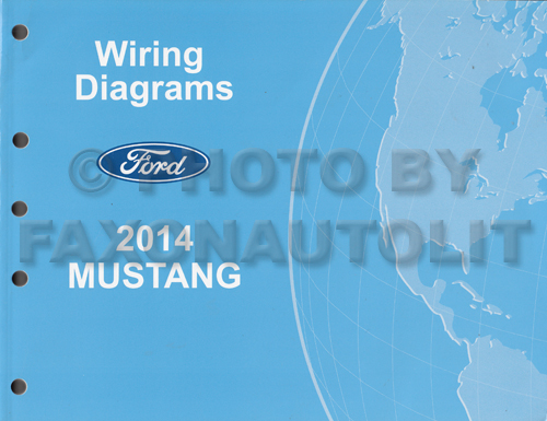 2014 Ford Mustang Wiring Diagram Manual Original | 2014 Mustang Wiring Diagram |  | Faxon Auto Literature